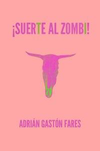 suerte-al-zombi-nueva-prueba-5